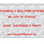 Stocking a Healthier Kitchen: My Staples List