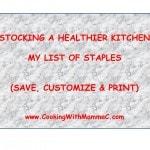 Stocking a Healthier Kitchen: My Staples List