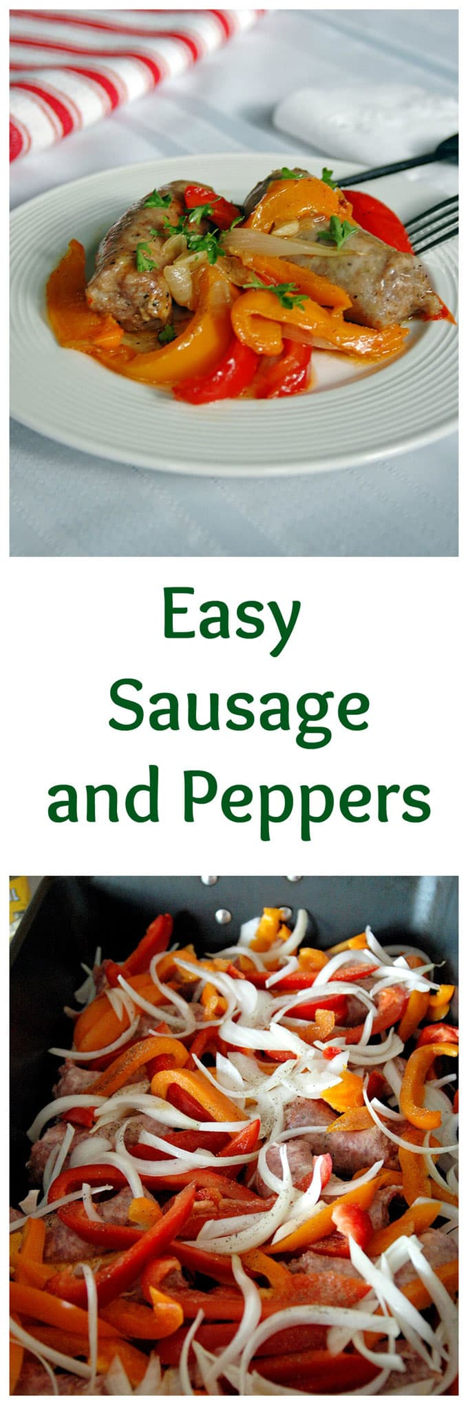 Easy Sausage and Peppers - oven baked and on your table in under an hour! A huge family favorite!