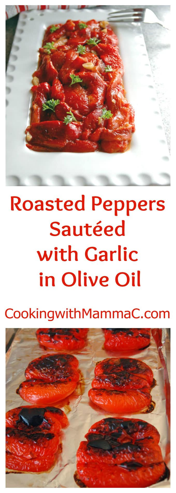 Roasted Peppers Sautéed with Garlic in Olive Oil - Vegan, gluten free, and the most flavorful bell peppers you'll ever have!