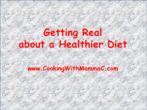 Getting Real about a Healthier Diet