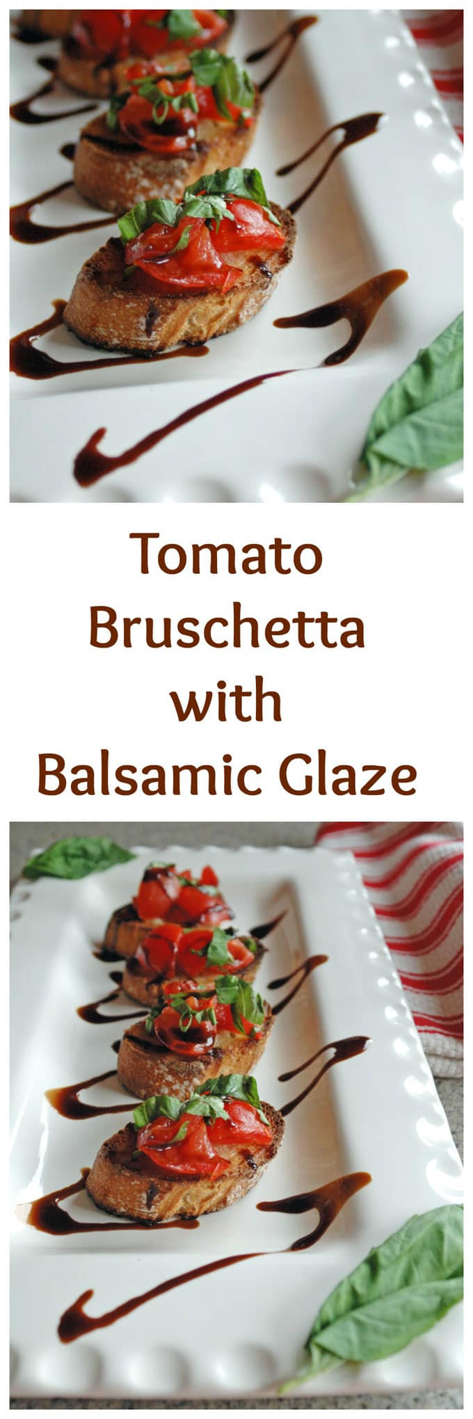 "the words ""Tomato Bruschetta with Balsamic Glaze\"" separating two photos of it"