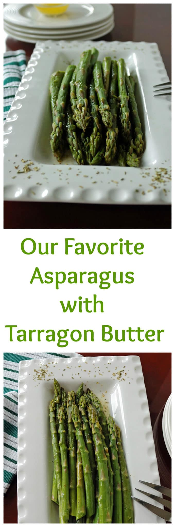 """Two photos of Asparagus separated by the words \""""Asparagus with Tarragon Butter\"""""""