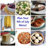 Plan your 4th of July menu with this roundup of Cooking with Mamma C recipes! Choose from appetizer dips, entrees, salads, vegetable side dishes, fruit desserts, chocolate desserts and cakes!