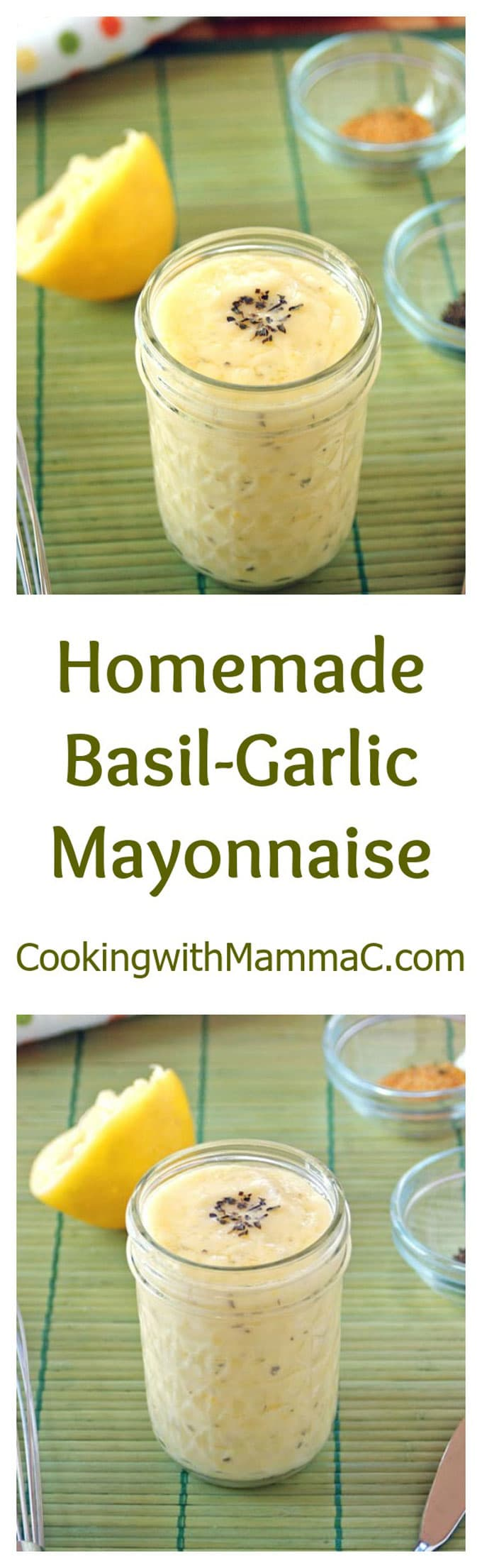 "two photos of Basil-Garlic Mayonnaise in a jar separated by the words, ""Homemade Basil-Garlic Mayonnaise\"""