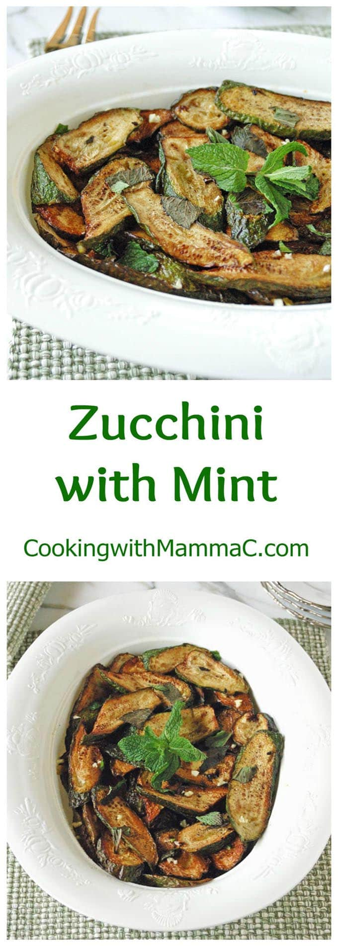 Two photos of Zucchini with mint on plates, separated by green type and the Cooking with Mamma C URL