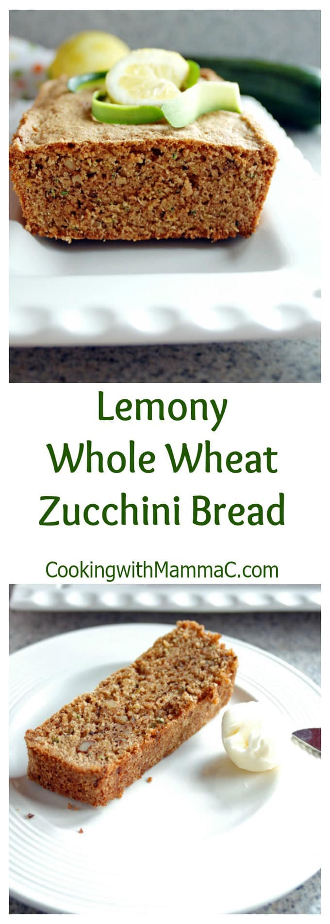 "The words ""Lemony Whole Wheat Zucchini Bread\"" separating two photos of it"