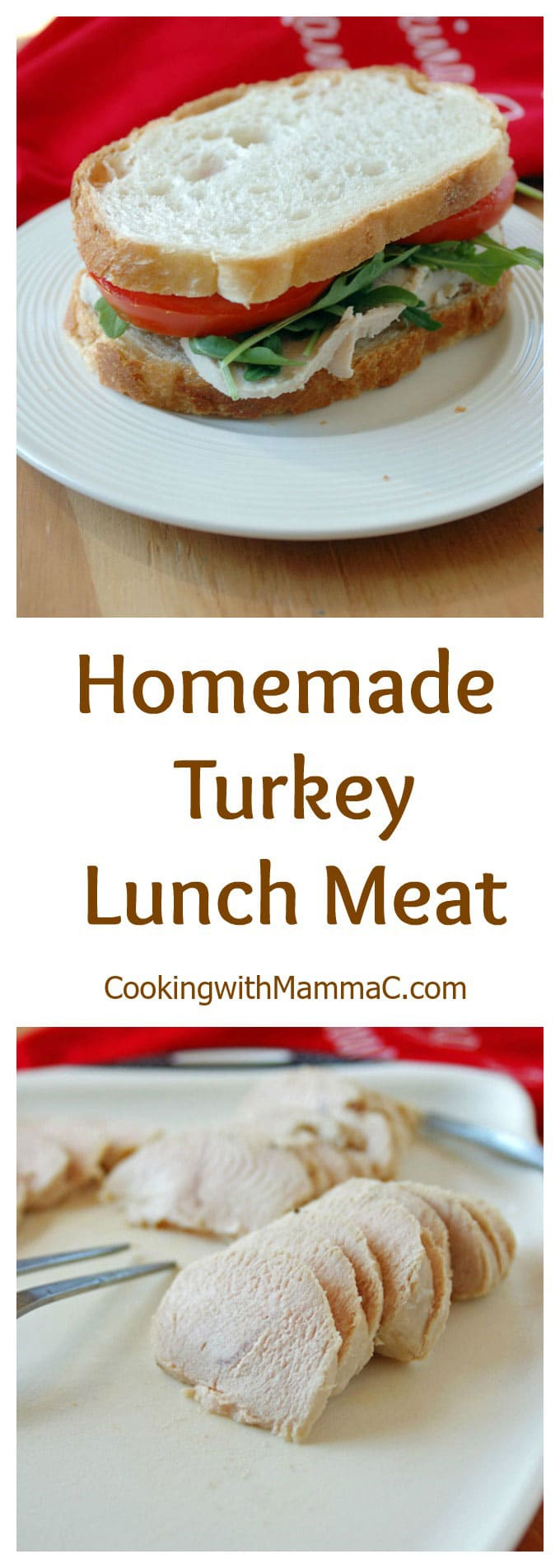 "the words ""Homemade Turkey Lunch Meat\"" separating two photos of it"