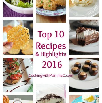 Top 10 Recipes and Highlights of 2016 on Cooking with Mamma C