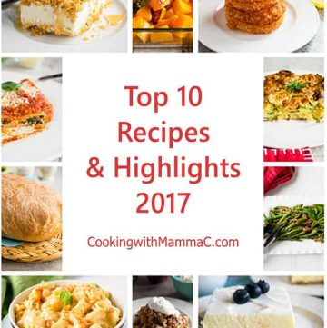 Top 10 Recipes and Highlights 2017 - Cooking with Mamma C