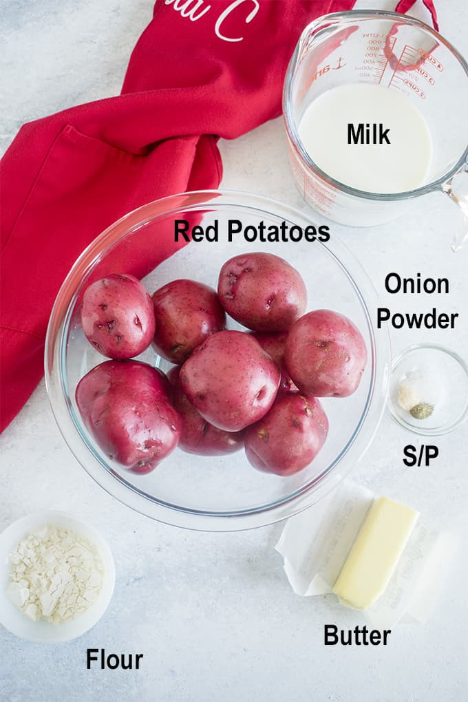 red potatoes, milk, flour, butter, seasonings